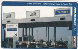 VIACARD AUTOSTRADE OLTRE VIACARD INFORMATI PRESSO I PUNTI BLU - Other