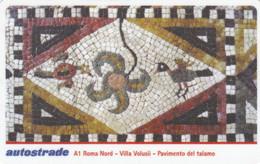 VIACARD AUTOSTRADE A1 ROMA NORD VILLA VOLUSII PAVIMENTO DEL TALAMO - Other