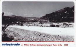 VIACARD AUTOSTRADE A1 MILANO-BOLOGNA COSTRUZIONE LUNGO IL FIUME SETTA 1958 - Other