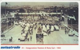 VIACARD AUTOSTRADE A1 INAUGURAZIONE STAZIONE DI ROMA SUD 1964 - Other