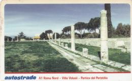 VIACARD AUTOSTRADE A1 ROMA NORD VILLA VALUSII PORTICO DEL PERISTILIO - Other