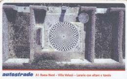 VIACARD AUTOSTRADE A1 ROMA NORD VILLA VALUSII LARARIO CON ALTARE E TAVOLO - Other
