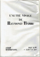 L'autre Visage De Raymond Barre - Avenir International 1986 - Other