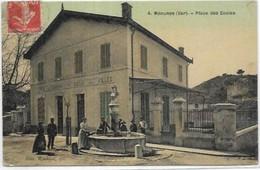D 83 MEOUNES LES MONTRIEUX. PLACE DES ECOLES  AN 1910 TRES BEAU - Autres Communes