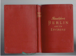 BERLIN AND ITS ENVIRONS 1923 HANDBOOK FOR TRAVELLERS BY KARL BAEDEKER DEUTSCHLAND WITH 30 MAPS AND PLANS GERMANY - Europa
