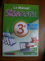 Le Manuel Sésamath 3e, Avec Ses Compléments Numériques - Collectif - 2012 Nouveau Programme - 12-18 Years Old