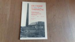 EN FAGNE ET THIERACHE N° 66 1984 Régionalisme Biard Généalogie Mariages Epoque Française Déjeuner Sousceyrac - Belgio