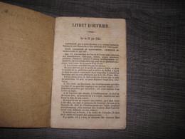LIVRET D OUVRIER VERRIER AGEE DE 13 ANS CARMAUX CONTENANT LA LOI DU 22 JUIN 1854 - Historische Documenten
