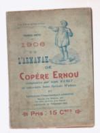 VERVIERS   L'armanak De Copère Ernou  1906 - Belgio
