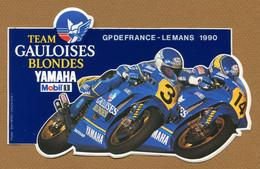 """MOTO : """" GRAND PRIX DE FRANCE - LE MANS 1990 """"  GAULOISES BLONDES - YAMAHA - Autocollants"""