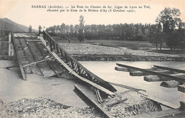 SARRAS - Le Pont Du Chemin De Fer Effondré Par La Crue De La Rivière D'Ay (8 Octobre 1907) - Other Municipalities