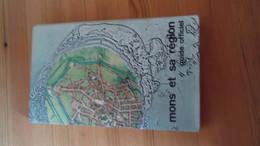 Mons Et Sa Région - Guide Officiel Touristique Folklorique Commercial  ( Année '60 ) (voir Détails) - Belgio
