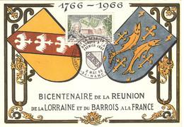Carte Maximum 1er Jour 6 Mai 1966 Réunion Lorraine Et Barrois à La France ( NANCY ) - 1960-69