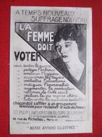 """FEMMES - VOTE DES FEMMES - """" A TEMPS NOUVEAUX SUFRAGE NOUVEAU """" - --- """" LA FEMME DOIT VOTER.... """" - --- """" RARISSIME """" -- - Women"""