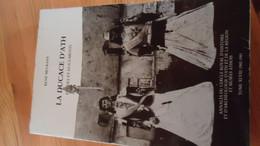 La Ducase D' Ath  Etudes Et Documents - René Meurant- (annales Du Cercle Royal D'Histoire ...)  (voir Détails) - Belgio