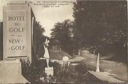 CPA De TROUVILLE-DEAUVILLE - Monument Artistique Indiquant L'Hôtel Du Golf. - Trouville