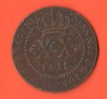 Brasile XX 20 Reis 1815 Brazil Coin Copper Coin Motto : PECUNIA TOTUM CIRCUMIT ORBEM - Brazil