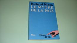 Le Mythe De La Paix De Richard Nixon - Other