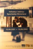 Spoorboekje Belgische Spoorwegen - Binnenlang - Indicateur - Chemins De Fer Belges - 2001-2202 - Treinen - Non Classés