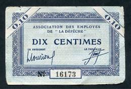 """Rare Billet De Nécessité Années 20 """"La Dépêche Du Midi"""" Toulouse """"Association Des Employés De La Dépêche / Dix Centimes"""" - Buoni & Necessità"""