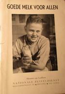 Goede Melk Voor Allen - Door Nationale Zuiveldienst - 1953 - Zuivel - Non Classés