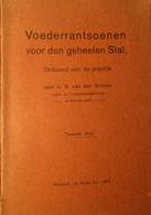 Voederrantsoenen Voor Den Geheelen Stal - Door L. Van Der Slikke - 1913 - Landbouw Veeteelt Vee Veevoeders - Non Classés