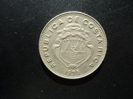 COSTA RICA * : 1 COLON    1975 (g)   Tranche A    KM 186.3        SUP ** - Costa Rica