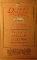 De Smaak Van Het Verleden - De Franse Keuken Van 1300 Tpt 1789 - Door B. Ketcham Wheaton - Gastronomie 1988 - Non Classés