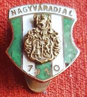 Soccer / Football - Hungary, Before WWII - NAGYVARADI AC 1910 - Enamel Buttonhole Badge / Pin - Calcio