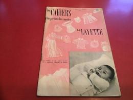 Les Cahier Du Jardin Des Modes  La Layette La Broderie 1956? - Fashion