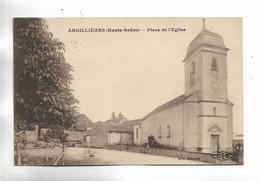 70 - ARGILLIERES ( Haute-Saône ) - Place De L' Eglise - Other Municipalities