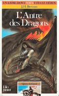 Un Livre Dont Vous êtes Le Héros N°314 - L'antre Des Dragons - Quête Du Graal 2 - Folio Junior Gallimard - 1985 TB - Otros