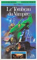 Un Livre Dont Vous êtes Le Héros N°316 - Le Tombeau Du Vampire - Dragon D'Or 1 - Folio Junior Gallimar - 1985 TB - Otros