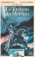 Un Livre Dont Vous êtes Le Héros N°368 - Le Tombeau Des Maléfices - Quête Du Graal 7 - Folio Junior Gallimard - 1986 BE - Autres