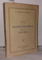 Essai Sur La Prédestination De La France - Autographed