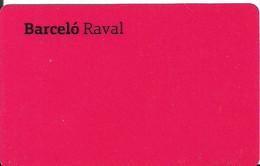 TARJETA HOTEL BARCELO RAVAL - Chiavi Elettroniche Di Alberghi