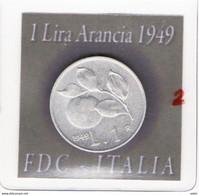 ITALIA - 1 LIRA - 1949 FDC Non Circolata - 1 Lira