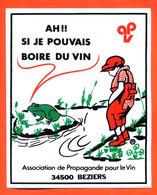 Autocollant Association De Propagande Pour Le Vin 34500 Beziers - A Boire Avec Modération - Stickers
