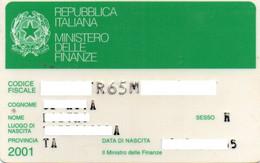 ITALY - REPUBBLICA ITALIANA - MINISTERO DELLE FINANZE - CODICE FISCALE - YEAR 2001 - MAGNETIC CARD - Other