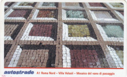 VIACARD AUTOSTRADE A1 ROMA NORD VILLA VALUSII MOSAICO DEL VANO DI PASSAGGIO - Other