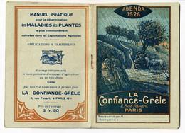 """Agenda 1926 """"La Confiance-Grêle, 60pages, Nombreux Conseils Pratiques Pour L'agriculture, La Vigne (manque 3 Pages) - Other"""