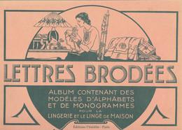 Lettres Brodées - Modèles Alphabets Et Monogrammes Pour Lingerie Et Linge De Maison N°4 - Fashion