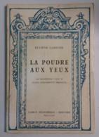 La Poudre Aux Yeux - Eugène Labiche - Carlo Signorelli Ed. Milano - 1957 - G - Other