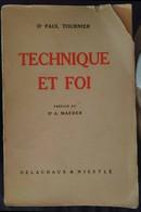 Technique Et Foi -Dr Paul Tournier,1946, Delachaux & Niestlé- S - Other