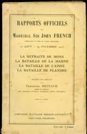 Rapports Officiels Du Maréchal Sir John French - Weltkrieg 1914-18