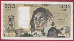 """France 500 Francs """"Pascal"""" Du 08/01/1987.F--ALPH.S.250 --  .dans L 'état (P.205) - 500 F 1968-1993 ''Pascal''"""