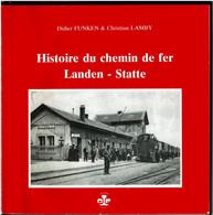 Histoire Du Chemin De Fer LANDEN-STATTE - Waasmont Bertrée Hannut Braives .. - SNCB Train - Voir Scans - Belgio