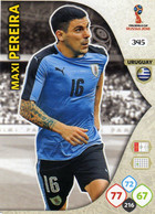 Trading Cards Panini Football Fifa World 2018 Russia Adrenalyn Uruguay 345 Maxi Pereira - French Edition