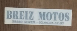 AUTOCOLLANT STICKER - BREIZ MOTOS 35580 GOVEN - ILLE ET VILAINE BRETAGNE - MOTO - Autocollants