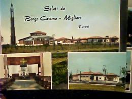 MIGLIARO BORGO CASCINA SALUTI E Vedeute VB1966 IF9398 - Ferrara